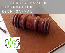 Jefferson Parish  immigration rechtsanwalt
